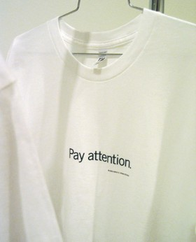 Uniform T-shirt Pay attention