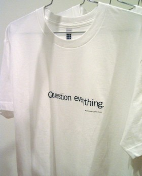 Uniform T-shirt, Question everything