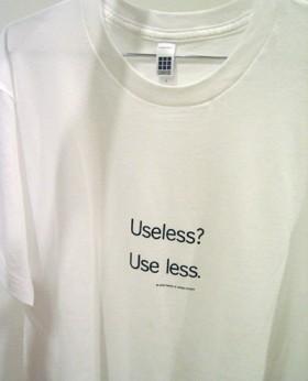 Uniform T-shirt, Useless? Use less